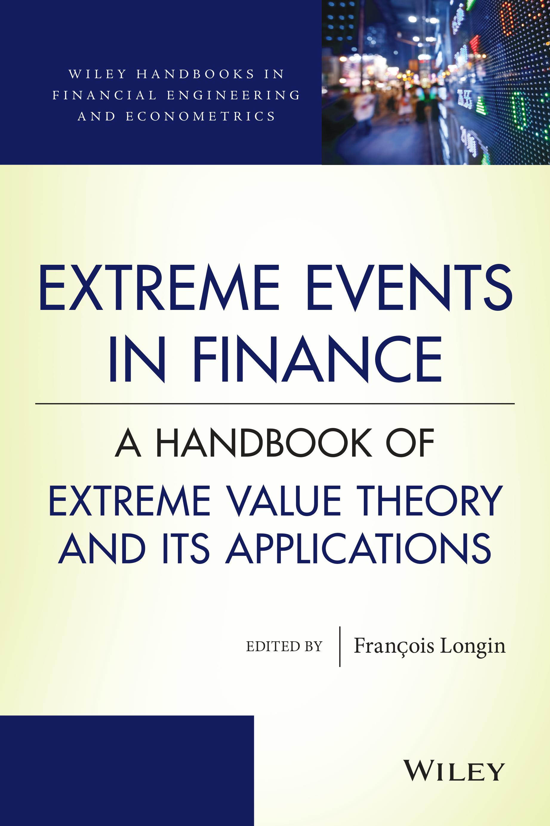 Multidisciplinary research at ESSEC - Wiley handbook Extreme events in finance